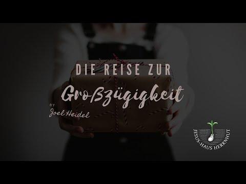 Joel Heidel: Die Reise zur Großzügigkeit (18.07.2021) (Audio recording)