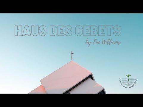 Sue Williams: House of Prayer / Haus des Gebets (04.07.2021) (Audio)